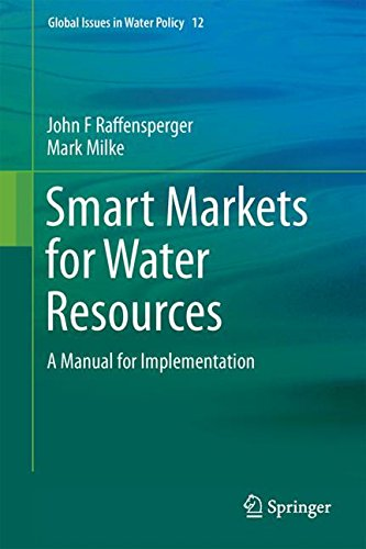 Smart Energy Manual (Smart Markets for Water Resources: A Manual for Implementation (Global Issues in Water Policy))