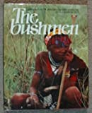 The Bushmen, Alfred Wannenburgh, 083171073X