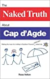 img - for The Naked Truth About Cap d'Agde by Ross Velton (2003-05-02) book / textbook / text book