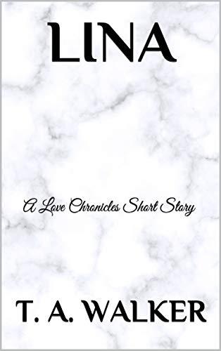 LINA: A Love Chronicles Short Story