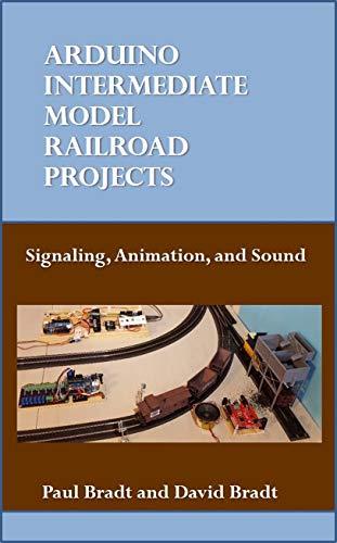 Model Railroad Hobby - Arduino Intermediate Model Railroad Projects