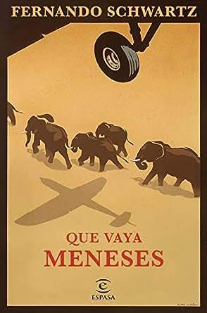 Amazon.com: Que vaya Meneses (Spanish Edition) eBook ...
