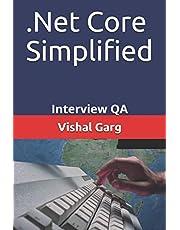 .Net Core Simplified: Interview QA