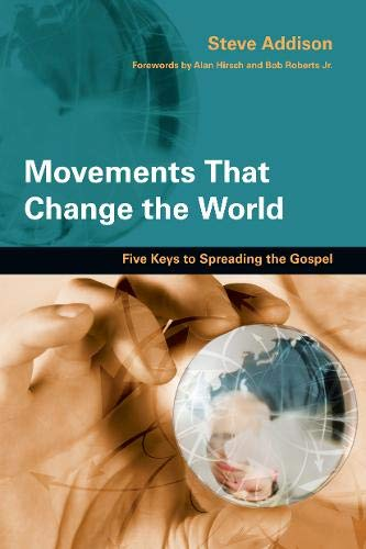Movements That Change the World: Five Keys to Spreading the Gospel (Examples Of Trusting God In The Bible)