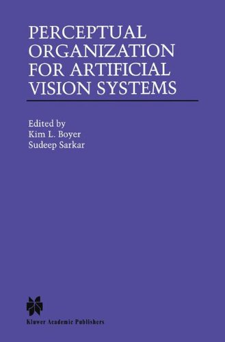 Perceptual Organization for Artificial Vision Systems (The Springer International Series in Engineering and Computer Sci