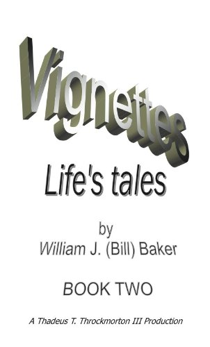 Vignettes - Lifes Tales Book Two
