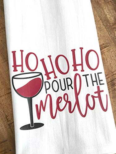 Funny Christmas Wine Towel - Ho Ho Ho Pour the Merlot - Flour Sack Dish Cloth