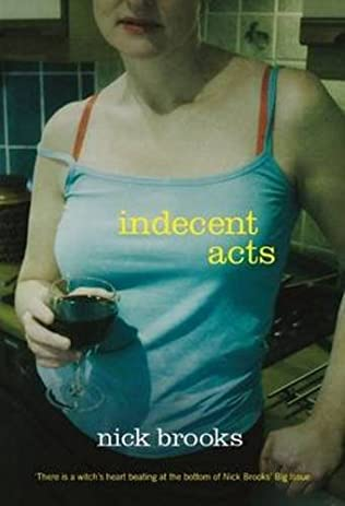 book cover of Indecent Acts