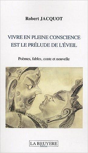 Livres Vivre en pleine conscience est le prélude de l'éveil epub pdf