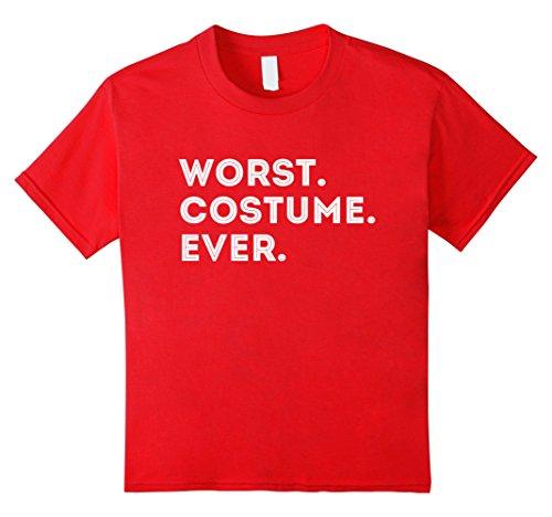 [Kids Worst Costume Ever Boring Easy Halloween Costume T-Shirt 4 Red] (Good Easy Halloween Costumes Ideas)
