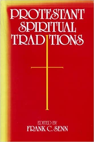 Protestant Spiritual Traditions