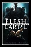 The Flesh Cartel #6: Brotherhood (The Flesh Cartel Season 1: Damnation)