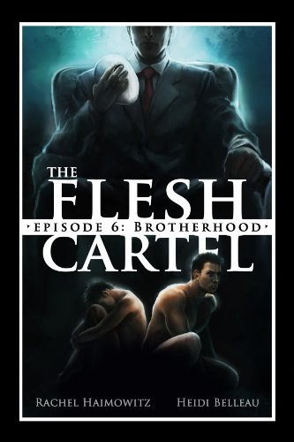 The Flesh Cartel #6: Brotherhood (The Flesh Cartel Season 1: Damnation) See more