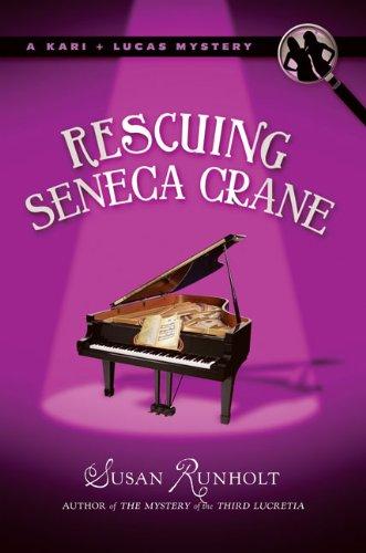 Rescuing Seneca Crane (A Kari and Lucas Mystery)