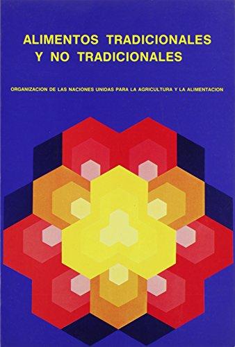 Descargar Libro Alimentos Tradicionales Y No Tradicionales Food And Agriculture Organization Of The