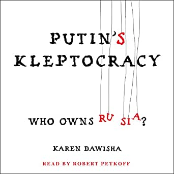 Amazon.com: Putin's Kleptocracy: Who Owns Russia? (Audible Audio ...