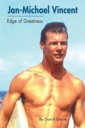 Download Jan-Michael Vincent: Edge of Greatness PDF