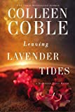 img - for Leaving Lavender Tides: A Lavender Tides Novella book / textbook / text book