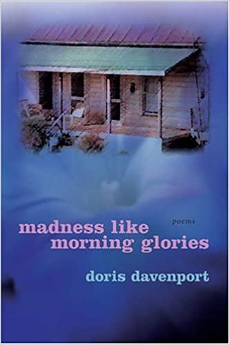 Book Madness Like Morning Glories: Poems