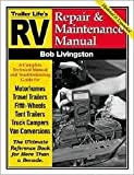 RV Repair and Maintenance Manual 4th (forth) edition Text Only