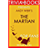 Trivia: The Martian: A Novel By Andy Weir (Trivia-On-Books)