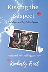 Kissing the Suspect (Mystical Melvilles) Paperback