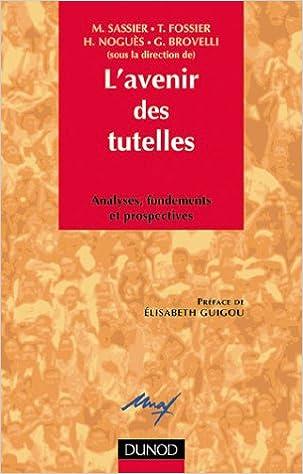 508473167e8004 Téléchargement gratuit en ligne de livres L avenir des tutelles PDF ...