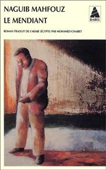 Le Mendiant par Mahfouz