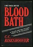 Blood Bath, C. C. Risenhoover, 0918865085