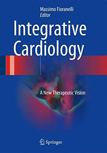 Integrative Cardiology: A New Therapeutic Vision