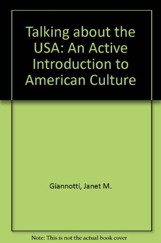 Talking About the USA: An Active Introduction to American Culture