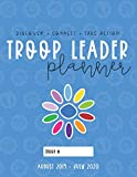Troop Leader Planner: 2019-2020 Organizer For Daisy & Multi-Level Troops