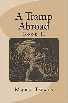 A Tramp Abroad: Book II: 2