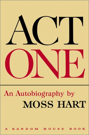 Download Act One: An Autobiography by Moss Hart ebook