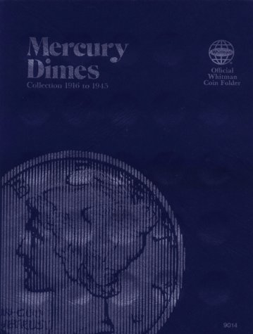 Whitman Folder - Coin Folders Dimes: Mercury, 1916-1945 (Official Whitman Coin Folder)