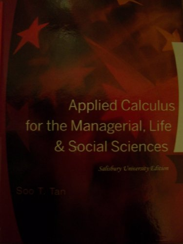 Applied Calculus for the Managerial, Life & Social Sciences (Salisbury University Edition)