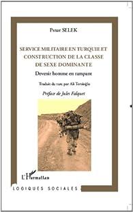 Service militaire en Turquie et construction de la classe de sexe dominante par Pinar Selek