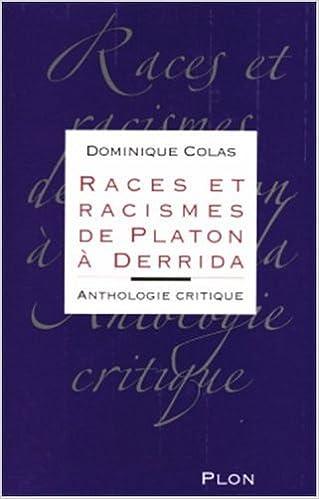 Lire un Races et racismes de Platon à Derrida : Anthologie critique pdf