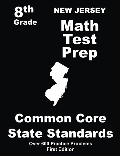 New Jersey 8th Grade Math Test Prep: Common Core Learning Standards