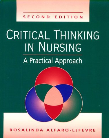 critical thinking clinical reasoning and clinical judgement a practical approach Critical thinking, clinical reasoning, and clinical judgment: a practical approach, 6e: 9780323358903: medicine & health science books @ amazoncom.