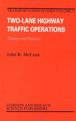 Two-Lane Hwy Traffic Operat:Th (Transportation Studies,)