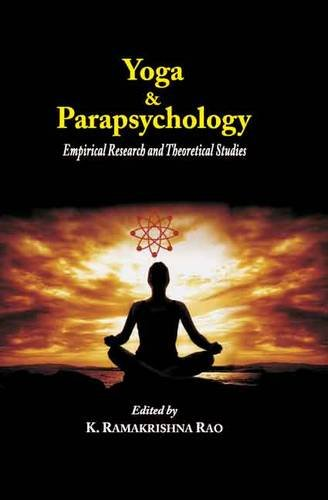Yoga and Parapsychology: Empirical Research and Theoretical Studies ebook