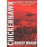img - for Chickenhawk - New Afterword ((REV)05) by Mason, Robert [Paperback (2005)] book / textbook / text book