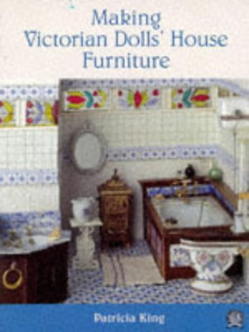(Making Victorian Dolls' House Furniture)