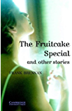 The Fruitcake Special and Other Stories Level 4 (Cambridge English Readers)