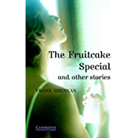 The Fruitcake Special and Other Stories Level 4 (Cambridge English Readers) (English Edition)