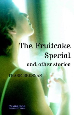 The Fruitcake Special and Other Stories Level 4 (Cambridge English Readers)の詳細を見る