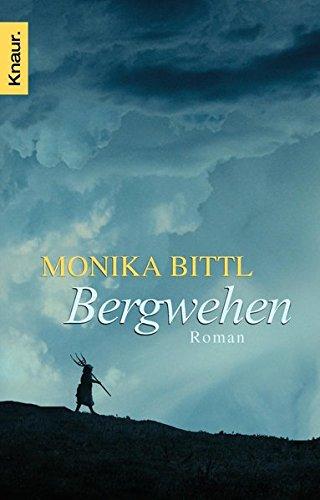 Bergwehen: Roman