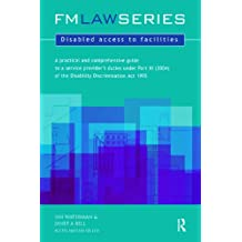 Disabled Access to Facilities (FM Law Series)