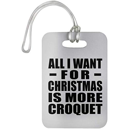 All I Want For Christmas Is More Croquet - Luggage ()